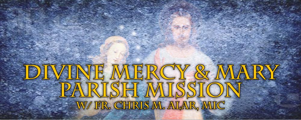 PARISH MISSION-16- DIVINE MERCY AND MARY2